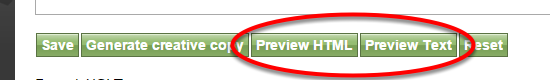 To preview your newsletter, click Preview HTML or Preview Text.