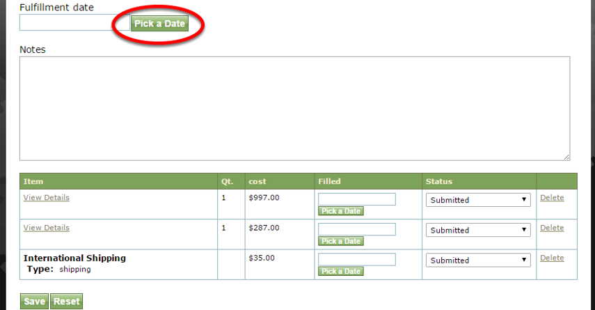 If you are tracking fulfillment, select a Fulfillment date by clicking Pick a Date and add notes.