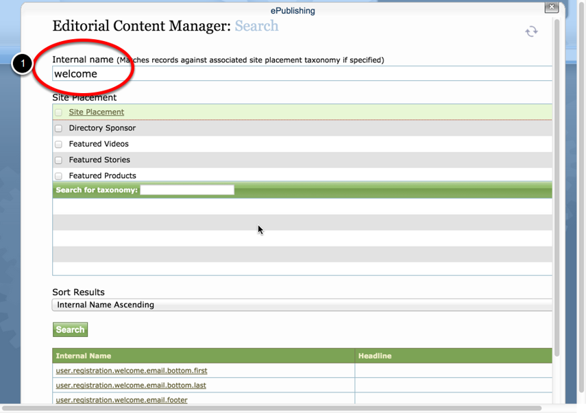 """Do a search for the word """"welcome"""" under Internal Name in the Editorial Content Manager; click Search."""