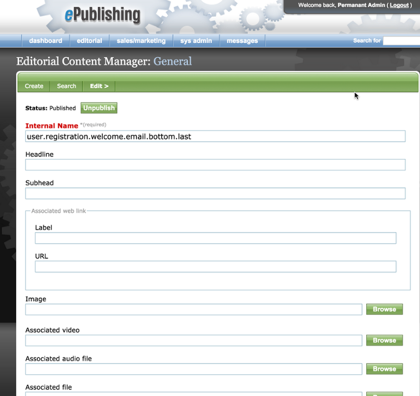 After selecting the area to edit, you will be taken to the Editorial Content Manager. Do not change the Internal Name.