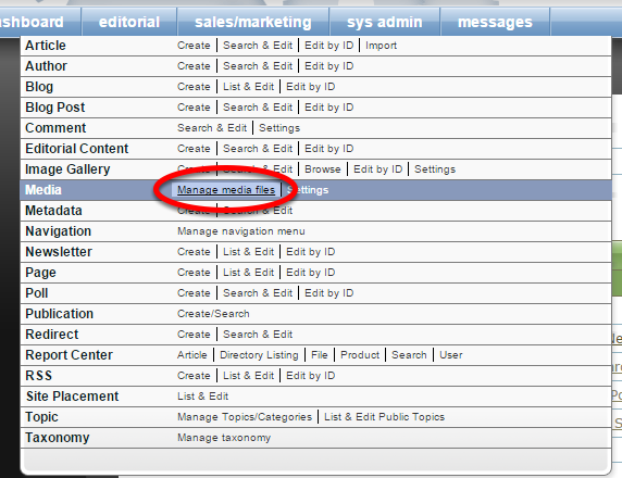 Next, access your Media Manager. Click on Manage Media Files under Editorial on your dashboard.