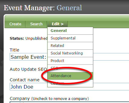 First, access the attendee list by clicking on Attendance under Edit in the Event Manager.