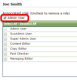 Select Admin User, SysAdmin User or Super Admin User by clicking the box next to the appropriate selection. The role will move to the top of the list when selected.