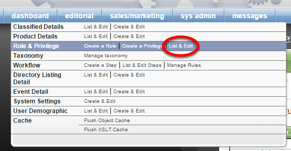 Want to know which privileges are associated with each role? Click List & Edit next to Role & Privilege under SysAdmin.
