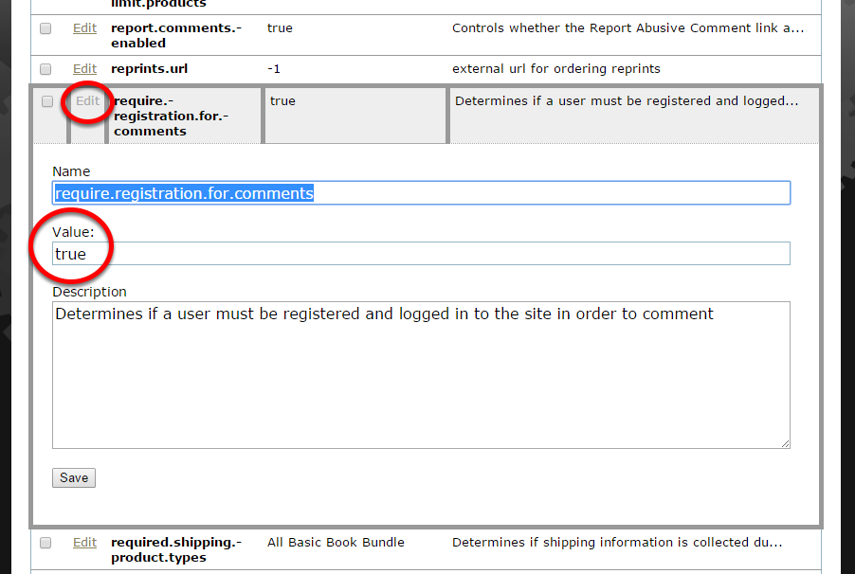 """Scroll down to require.registration.for.comments, and click Edit to change the value to """"true."""" Click save."""