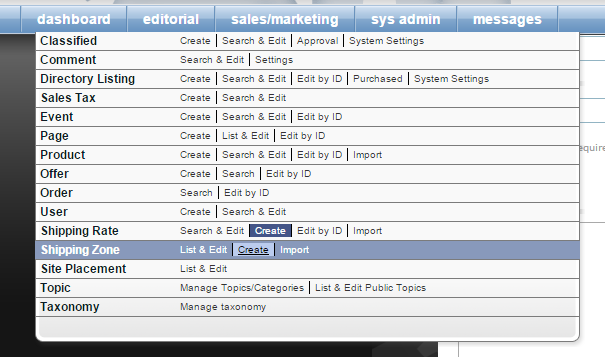 To create a new shipping zone, click Create next to Shipping Zone under Sales/Marketing in your dashboard.