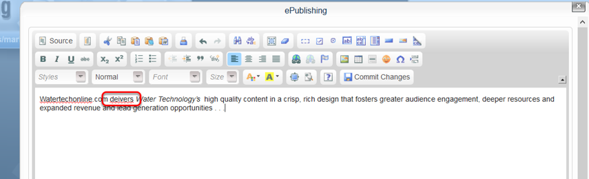 Here's an example of the automatic spellcheck that will occur in your WYSIWYG, depending on your browser.