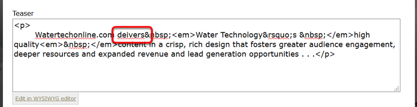 Here's an example of the automatic spellcheck that will occur in raw HTML mode, depending on your browser.