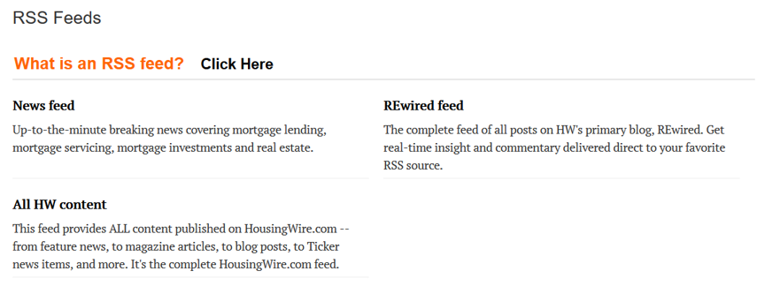 Here's an example from Housing Wire on how available RSS Feeds are displayed: