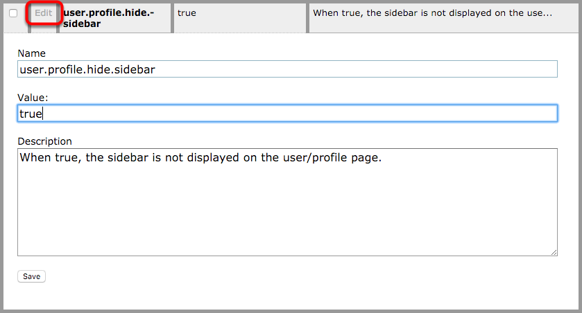 """Scroll down until you see """"user.profile.hide.sidebar"""" and click Edit. The following will open."""