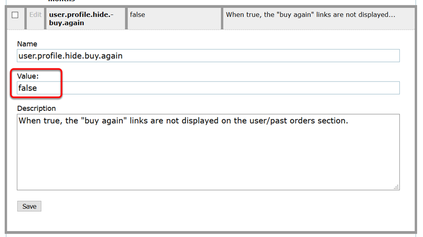 """To turn the Buy It Again area ON, type """"false"""" in the Value field"""