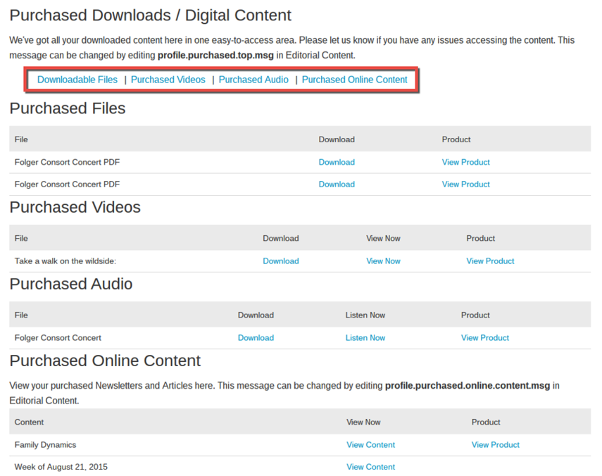 Access Downloadable Files and Purchased Videos, Audio, and Online Content under the Purchased Content tab.