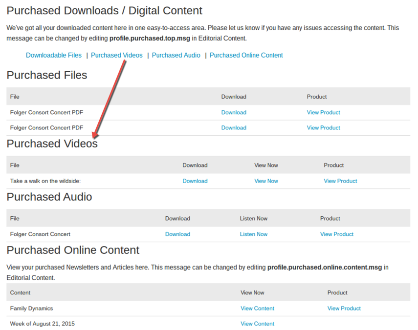 Purchased Videos: In this section, view purchased videos.