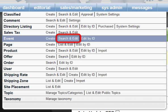 To search for an event, click Search & Edit next to Event under Sales/Marketing in your Admin dashboard.