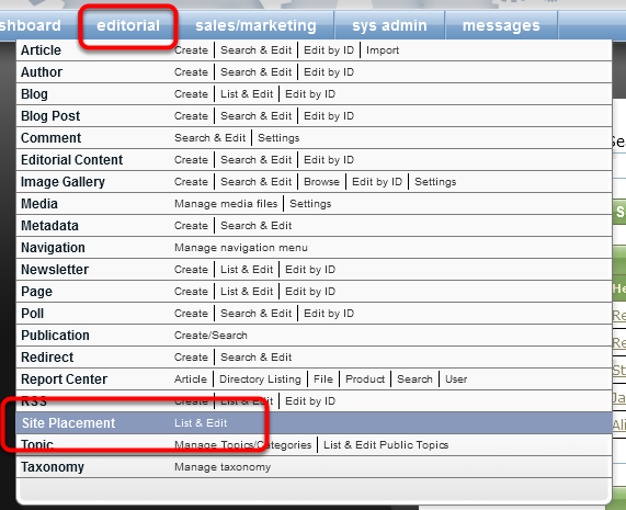 To sort the content, open the Site Placement Manager, which can be found under the Editorial menu in your dashboard.