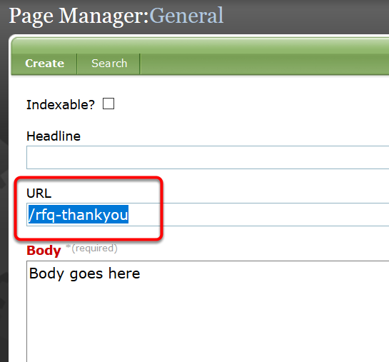 Set up a Thank You/Confirmation Page first before enabling your RFQ form.