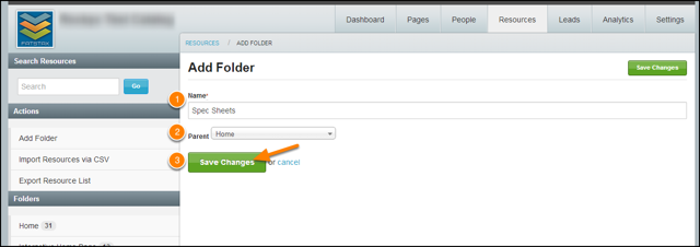 Enter in the Name for the Folder, select which Parent Folder to place the new Folder in, then select Save Changes