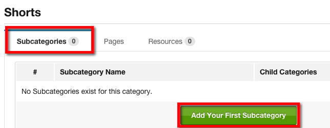 "Navigate to the ""Subcategories"" tab and click ""Add your First Subcategory"""