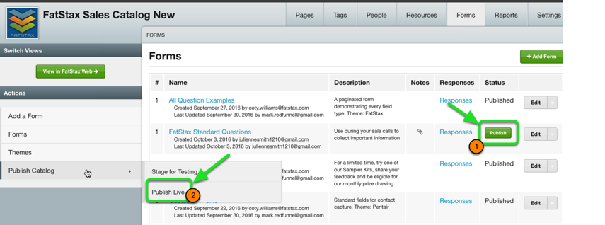 """Click """"Publish"""" and then """"Publish Catalog > Publish Live"""" to push the form to your users"""