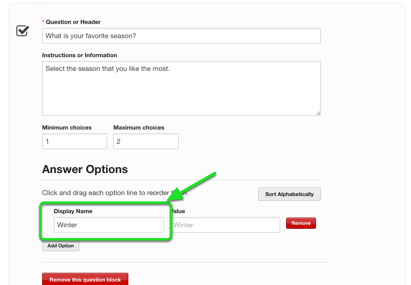 Add in the first checkbox value in the Display Name field