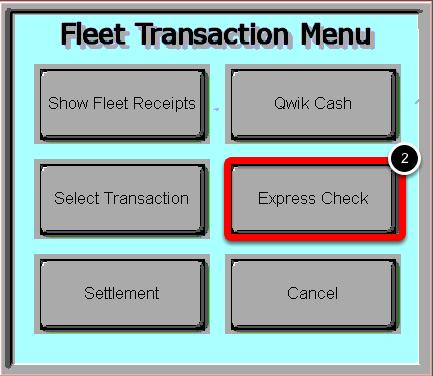 Select the Express Check Button