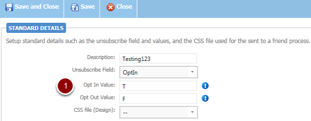 3) Correcting the Send to a Friend Opt-In and Opt-Out Values