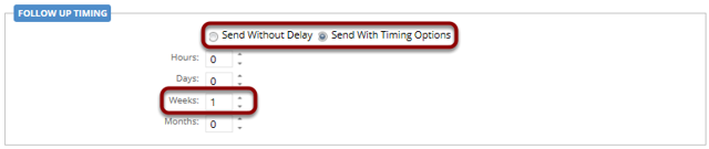Select one of the timing options or set for immediate action