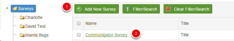 Select survey that you intend to work on