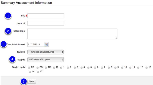 Enter/Edit Summary Assessment/Demographic Information