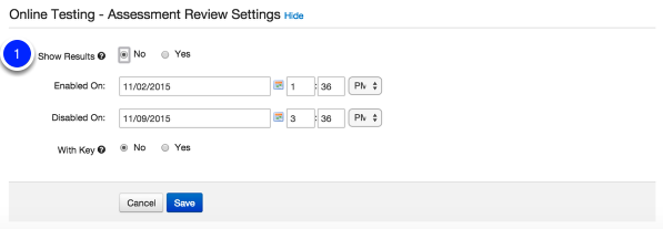 Assessment Review Settings (Click Show):