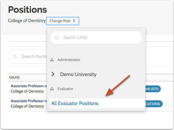 """Select """"All Evaluator Positions"""" to view all positions to which you have been assigned as an evaluator"""