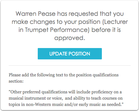 If changes need to be made you will receive an email prompting you to update the position