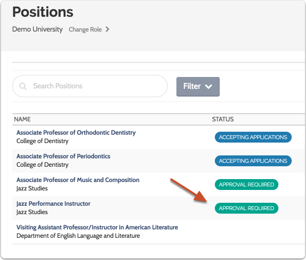 """While awaiting approval the new position will appear in the list of positions with the status """"Approval Required"""""""