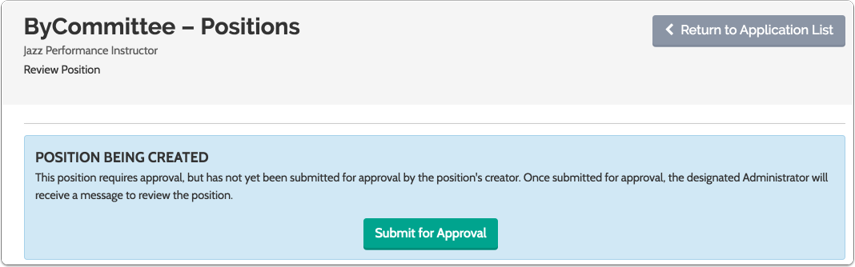 If approval is required, you will be asked to submit the new position you create for approval
