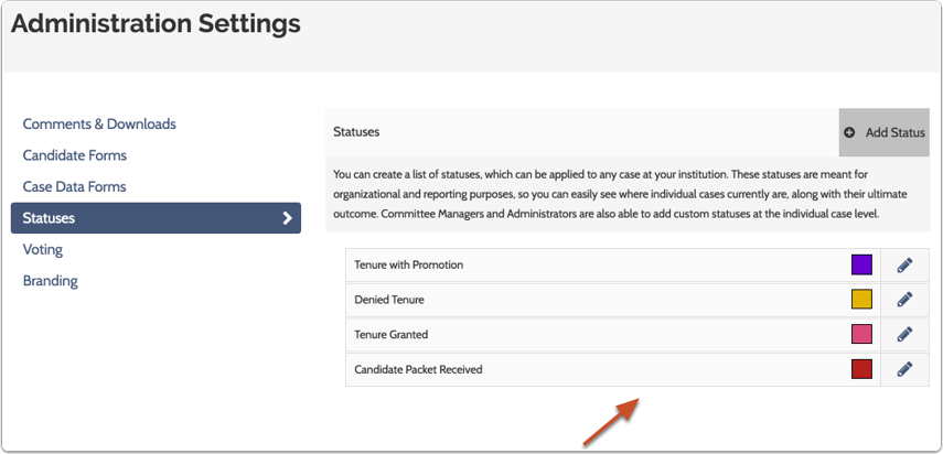 The new status will appear on the Application Settings page, and can now be applied to cases