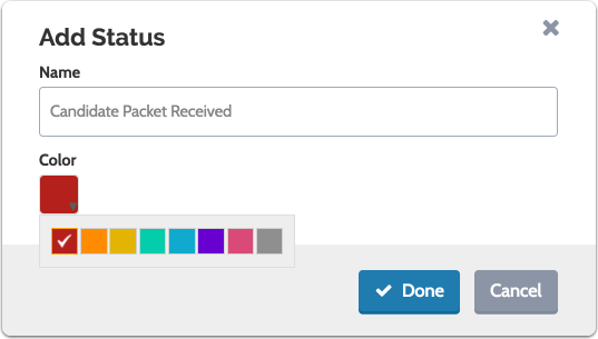 """Select the color you want to associate with the status and click """"Done"""""""
