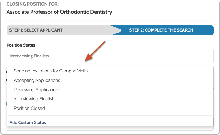 Select an existing position status from the dropdown list