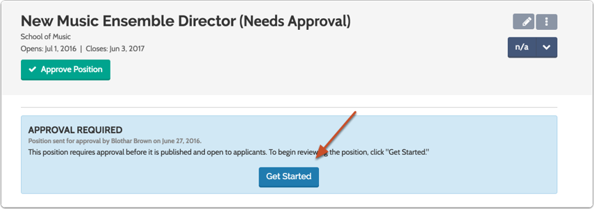 "Click ""Get Started"" to review the position"