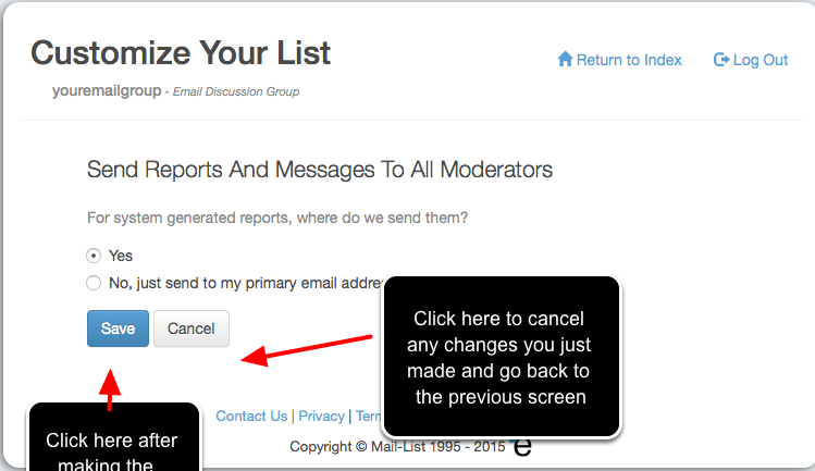 Make the changes that you require and click on one of the two buttons as explained below: