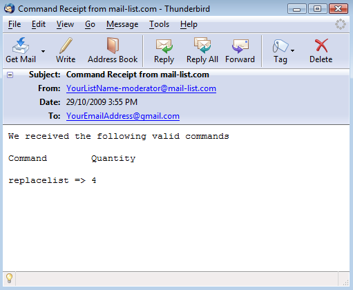Shortly after sending in the command, you will receive an email receipt: