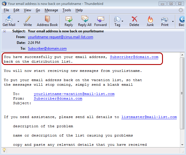 If you send in another email to the same address, you will be put back on the distribution list: