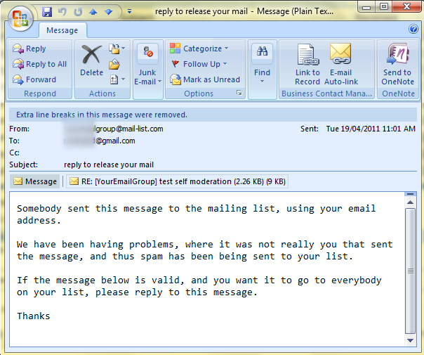 When a subscriber under self moderation posts a message, they will receive back an email like this: