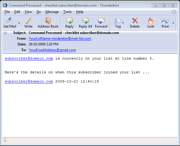 This is how the second email will look like (assuming that the subscriber is actually a part of your list):