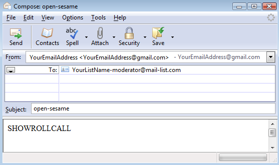 A day or two later, send in the SHOWROLLCALL command to see who has, and who has not responded.