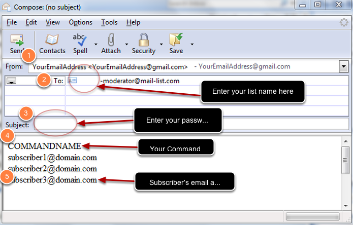 For some commands, you will need to provide one or multiple subscribers' email addresses. See the example below: