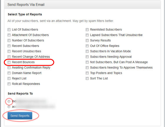 """Click on """"Send Reports Via Email"""", select """"Recent Bounces"""" option and the email address where you want to receive the report."""
