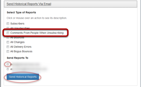 "Select ""Comments From People When Unsubscribing"" option and the email address where you want to receive the report:"