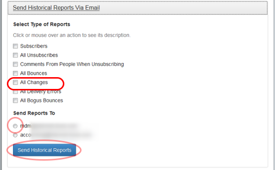 """To get a report of all email address changes since you started your list, click on """"Send Historical Reports Via Email"""" option."""