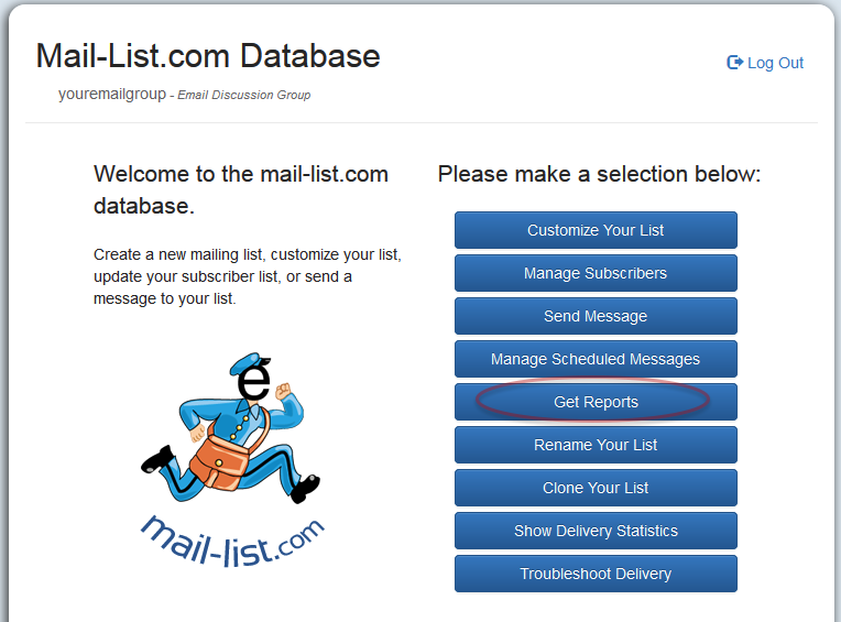 """To use the web interface, log into your mail-list account, click on """"Get Reports"""""""