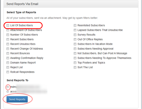 """To receive a report of all subscribers' email addresses displayed in the body of the email that you will receive from our system, click on """"Send Reports Via Email"""" and select """"List of Subscribers"""" option:"""